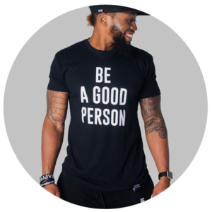 Be A Good Person Brand shirt